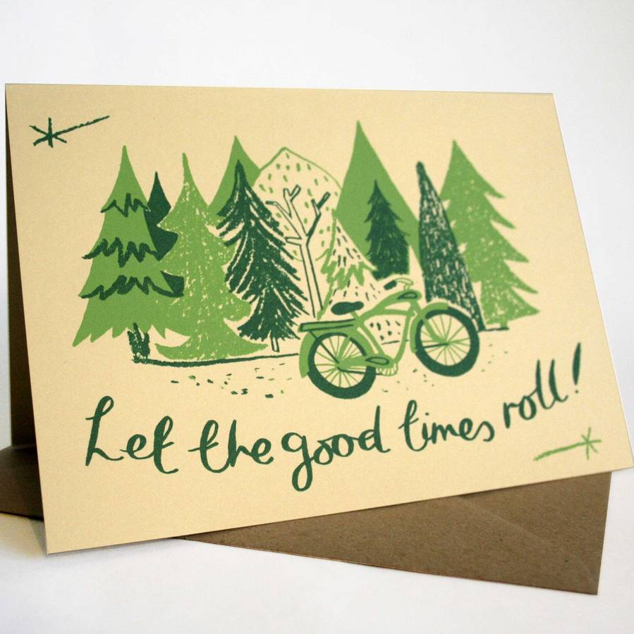 Let the Good Times Roll screenprinted greetings card