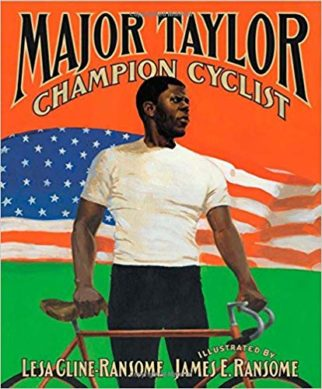 Major Taylor Champion Cyclist - kids book about black cyclist - cyclist biographies for kids