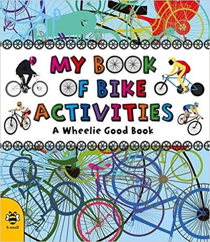 My Book of Bike Activities - one of the best non-fiction children's books about cycling and bikes