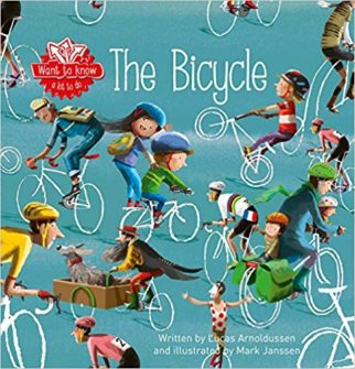 Want to Know The Bicycle - a non-fiction children's book about bicycles and bikes
