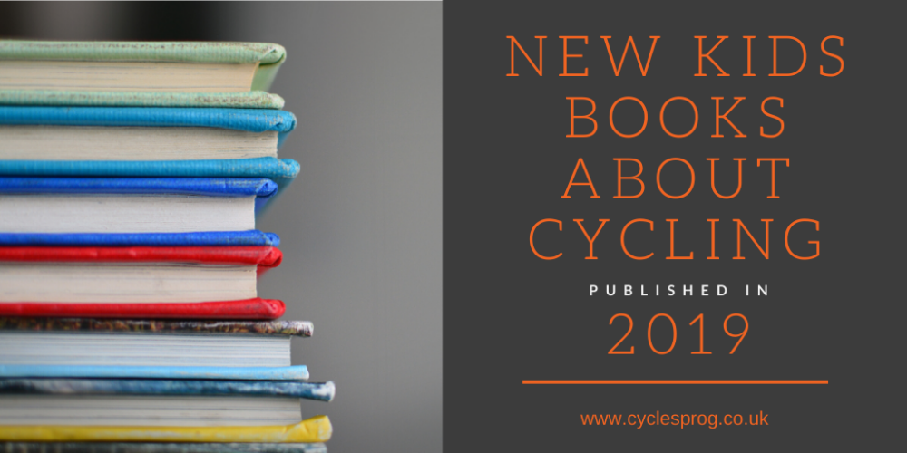 New Kids Books About Cycling 2019