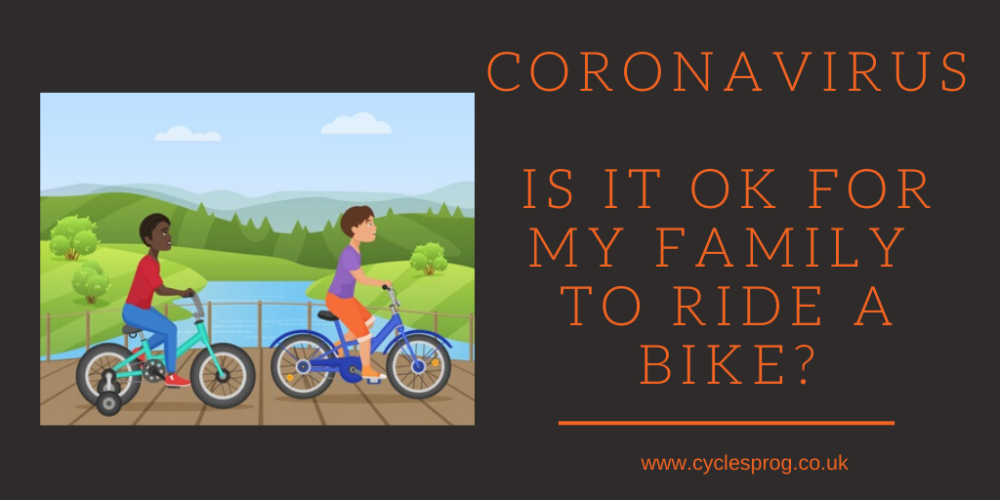 Coronavirus - is it ok for my family to ride a bike_