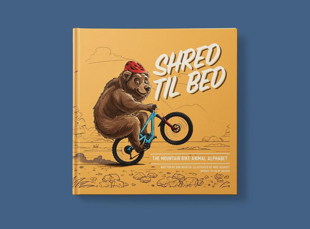 Shred Til Bed Kids MTB Book Cover