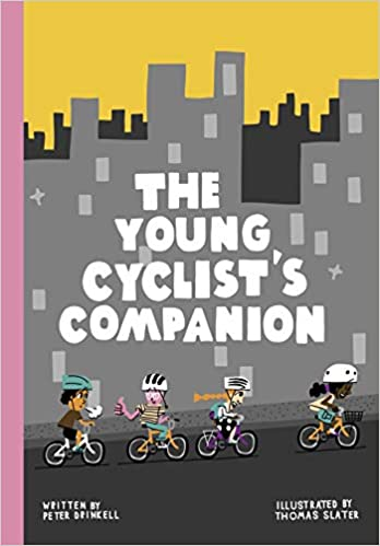 Young Cyclists Companion by Peter Drinkell