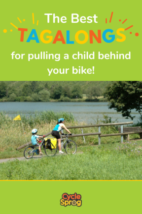 The best Tagalongs for pulling a child behind your bike - also known as Trailer Bikes or Trail-A-Bike alternatives